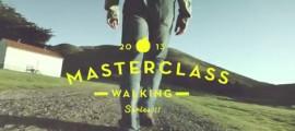 walking_masterclass